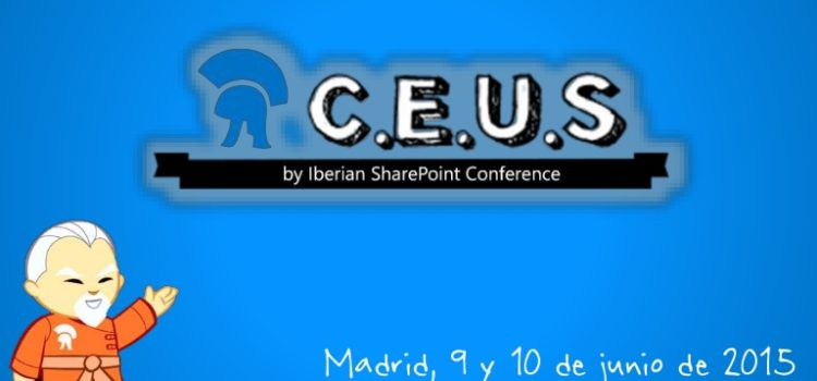 Recta final para CEUS by Iberian SharePoint Conference