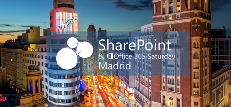 SharePoint & Office 365 Saturday Madrid: crónica del evento