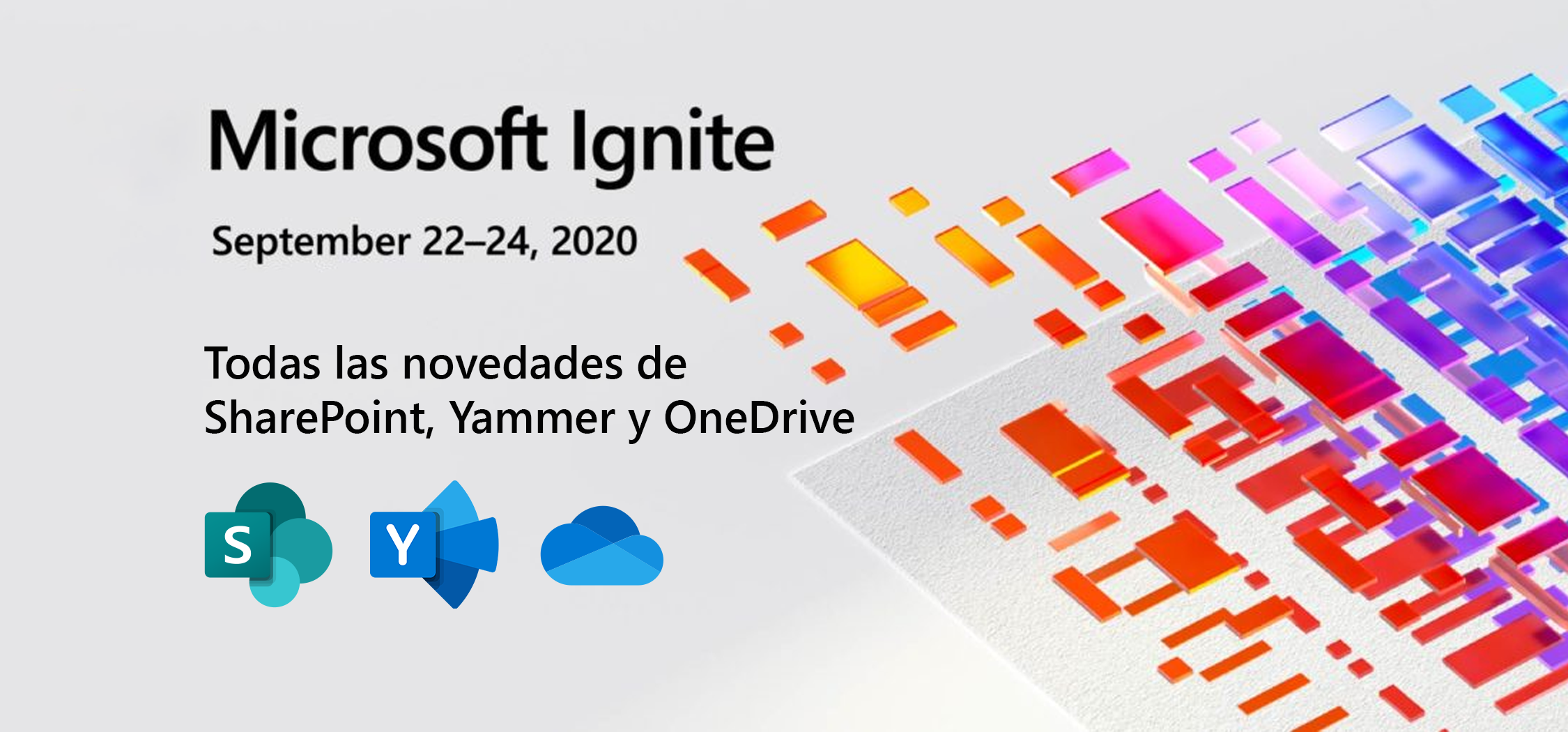 Ignite 2020: todas las novedades de SharePoint, Yammer y OneDrive
